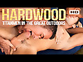 TitanMen: Hardwood: TitanMen in the Great Outdoors